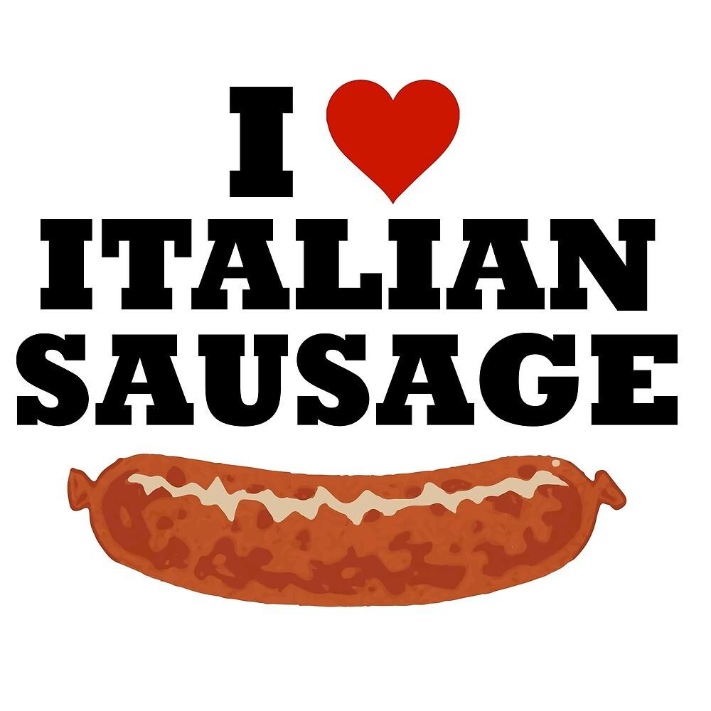 I love italian sausage by Iskanderox