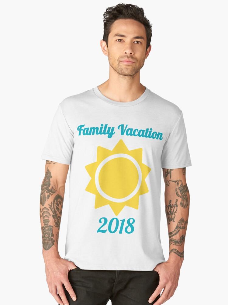 Family Vacation 2018 Men's Premium T-Shirt Front