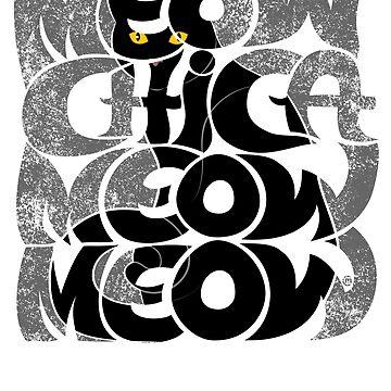 Meow Chica, Meow Meow by CarolinaMatthes