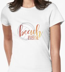 Funny beach quote volleyball Women's Fitted T-Shirt