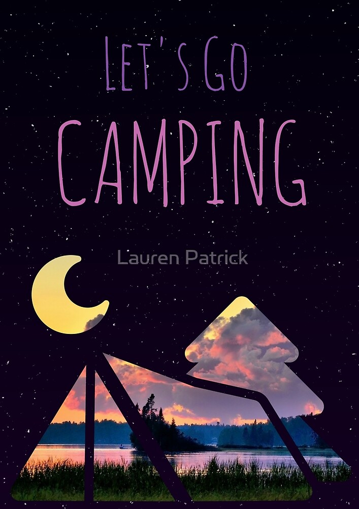 Let's Go Camping by Lauren Patrick