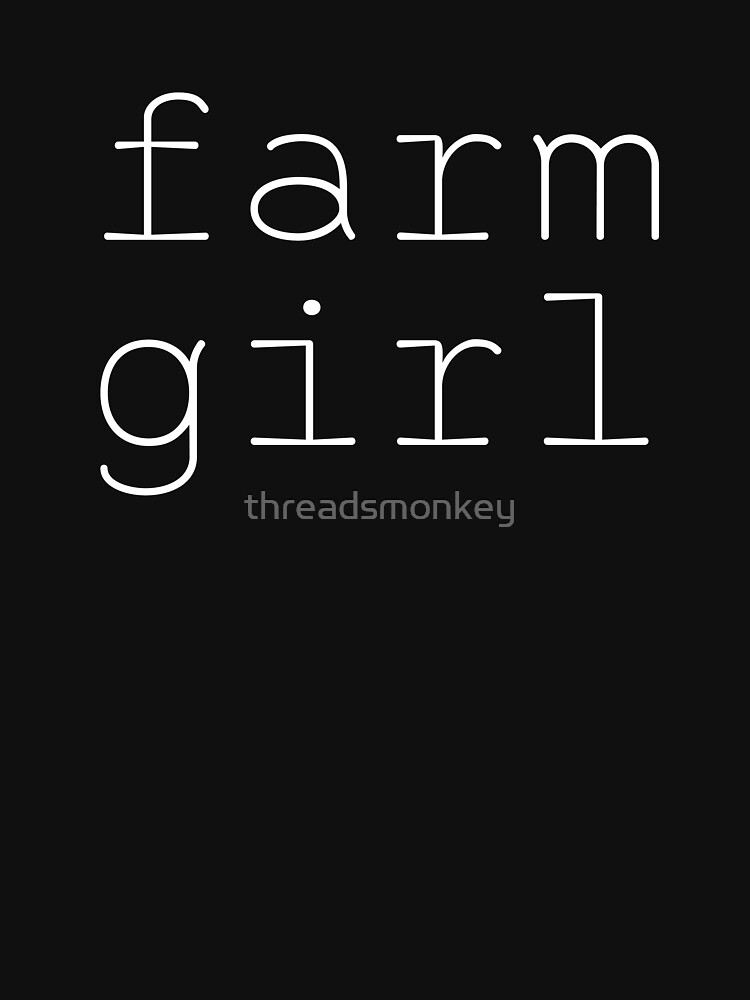 Farm Girl Womens Shirt Funny Quotes Gift Wife Girlfriend Cute T Shirt by threadsmonkey
