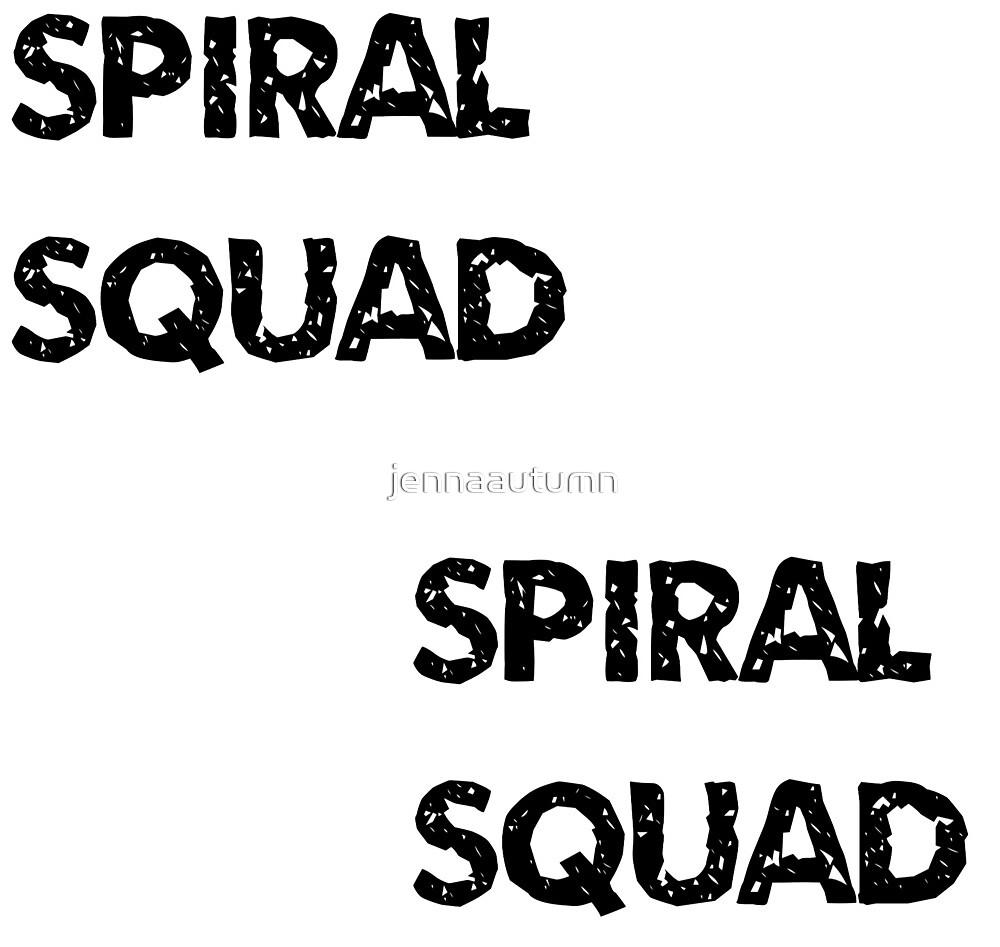 Spiral Squad by jennaautumn