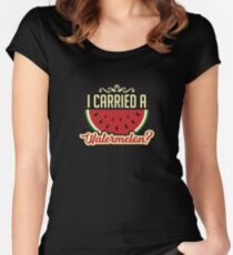 8b2e517a49 I Carried A Watermelon Tee & Gift Fitted Scoop T-Shirt