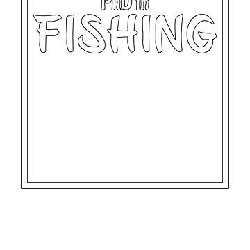 PhD in Fishing Graduation Hobby Birthday Celebration Gift by geekydesigner