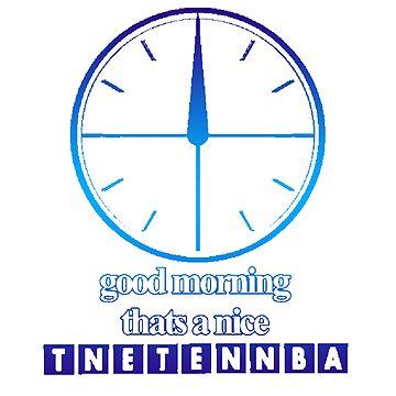 good morning thats a nice tnetennba by mysteriosupafan