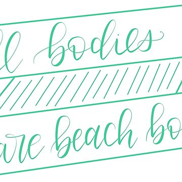All Bodies Are Beach Bodies by hintofmint