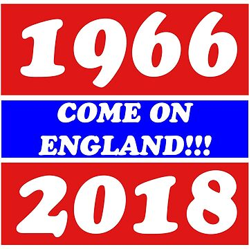 Come On England 1966 + 2018 by SoulDoubt