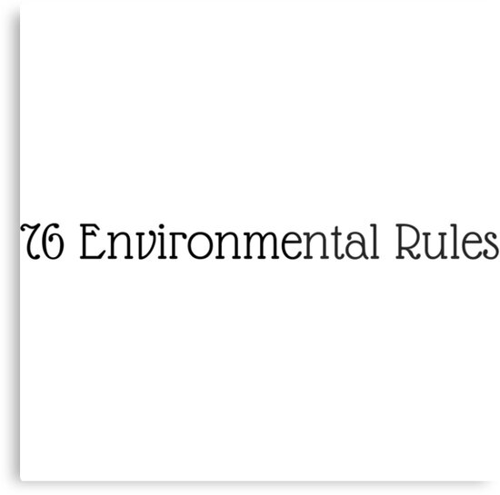 76 Environmental Rules by Simon-Peter