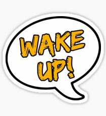 WAKEUP! Sticker