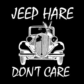 Jeep Hare Don't Care by stuch75
