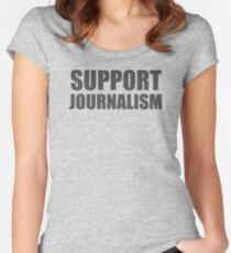 Support Journalism Women's Fitted Scoop T-Shirt