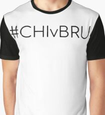 #CHIvBRU Graphic T-Shirt