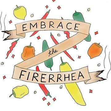 Embrace the Firerrhea by SIKosofskyArt