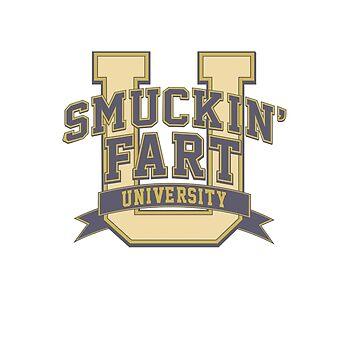 Smuckin' Fart University by Dansmash