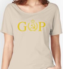 GOP - Treason - Soviet Hammer and Sickle Women's Relaxed Fit T-Shirt