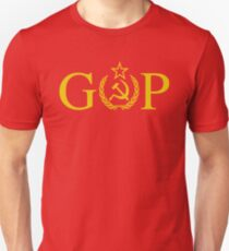 GOP - Treason - Soviet Hammer and Sickle Unisex T-Shirt