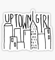 uptown girl Sticker