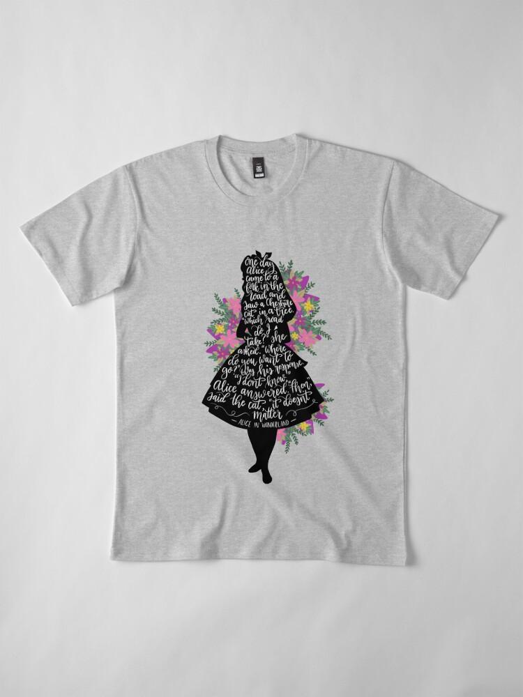 Alternative Ansicht von Alice im Wunderland Zitat Silloette Premium T-Shirt