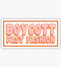 Boycott fast fashion Sticker