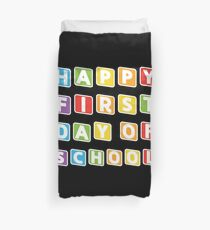 Happy First Day Of School Tee Cute Back To School Shirt Duvet Cover