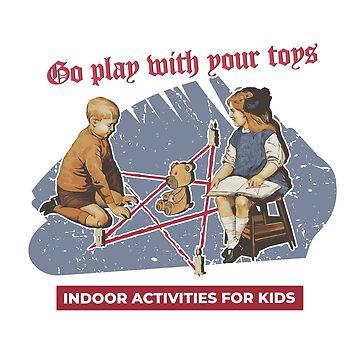 Go play with toys - Vintage poster parody by radvas