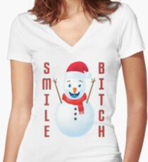 Cheery Christmas Snowman Smile Bitch Women's Fitted V-Neck T-Shirt