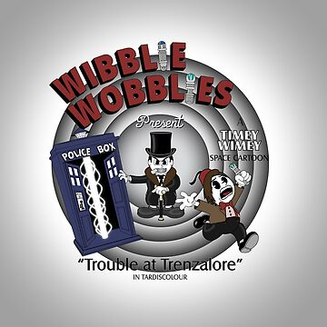 Wibblie Wobblies - Trouble at Trenzalore by SwanStarDesigns