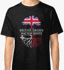British Grown with Maltese Roots   Malta Design Classic T-Shirt