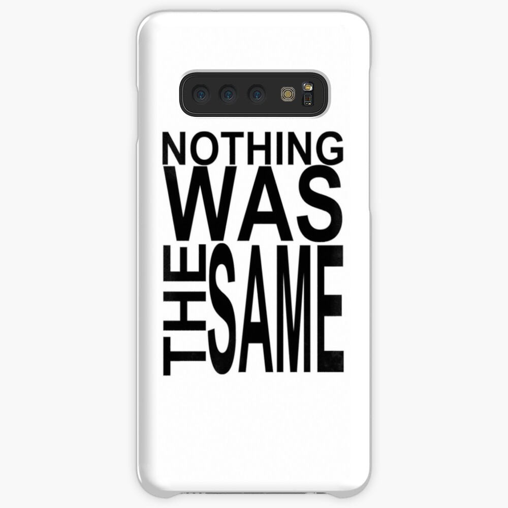 Nothing Was The Same Case & Skin for Samsung Galaxy