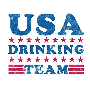 Independence Day Shirt USA Drinking Team Funny 4th of July by arnaldog