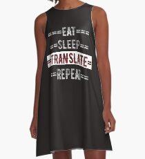 Eat Sleep Translate Repeat Gift for Translators  A-Line Dress