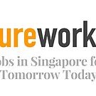 Future Work SG - Jobs in Singapore for Tomorrow Today by Thinglish Lifestyle