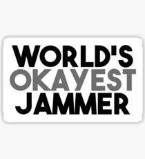 World's Okayest Jammer Sticker