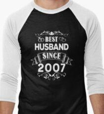 Best Husband Since 2007 Men's Baseball ¾ T-Shirt