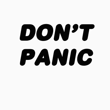 DON'T PANIC by dinjaninjart