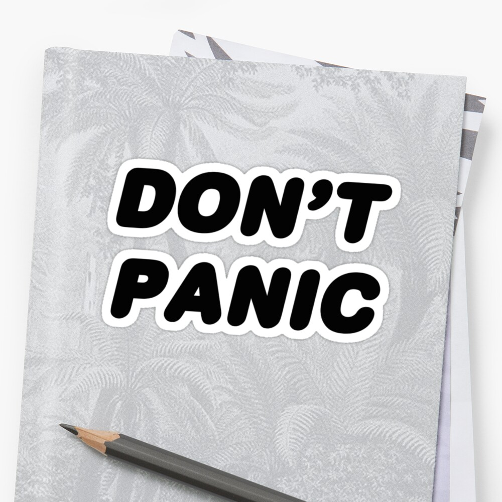 DON'T PANIC by dinjaninjart