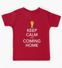 Keep Calm, It's Coming Home Kids Tee