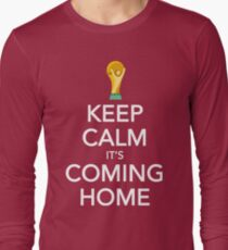 Keep Calm, It's Coming Home Long Sleeve T-Shirt