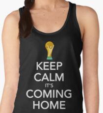 Keep Calm, It's Coming Home Women's Tank Top