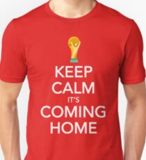 Keep Calm, It's Coming Home Unisex T-Shirt
