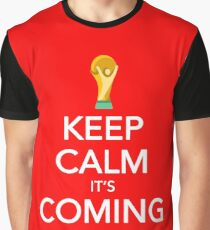 Keep Calm, It's Coming Home Graphic T-Shirt