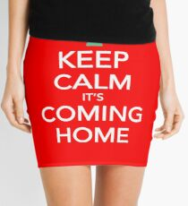Keep Calm, It's Coming Home Mini Skirt