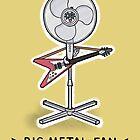 Big Metal Fan by carlbatterbee