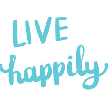 Live happily by Labala
