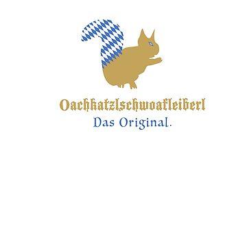 Oachkatzlschwoafleiberl - squirrel tail T-Shirt Bayern Original gift idea for men and women by neorocker