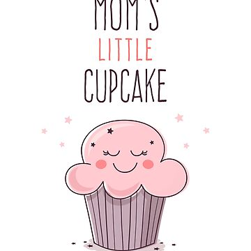 Mom's Little Cupcake by zoljo