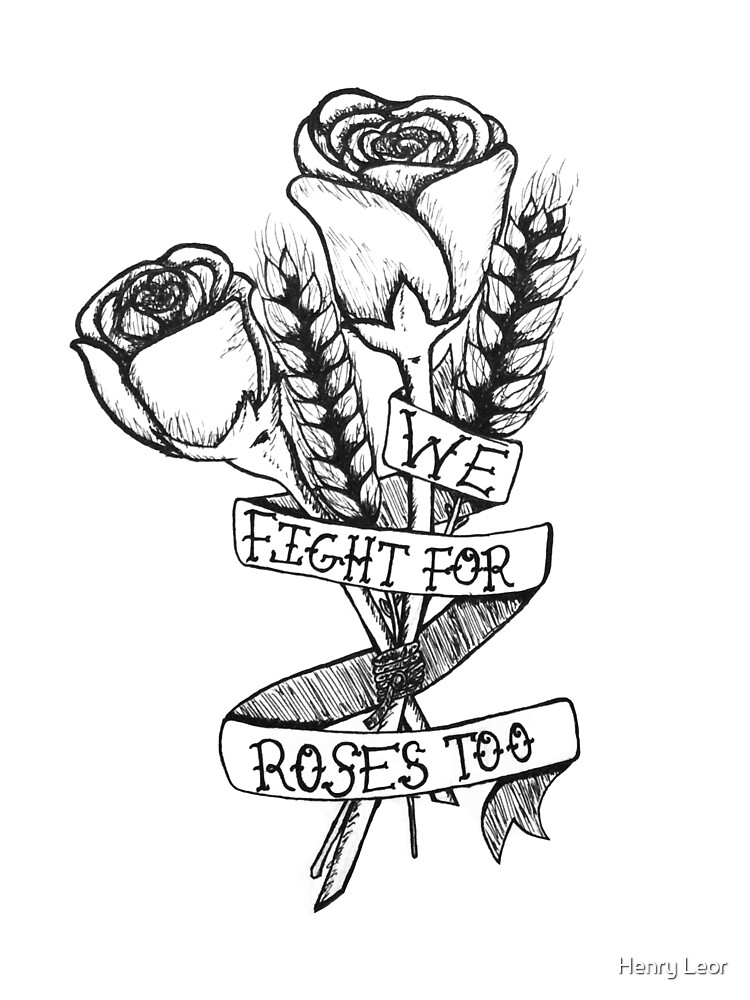 Bread And Roses Black White By Rebelwithacause Redbubble