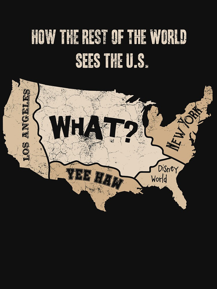 How The Rest Of The World Sees The U.S. by aloism2604