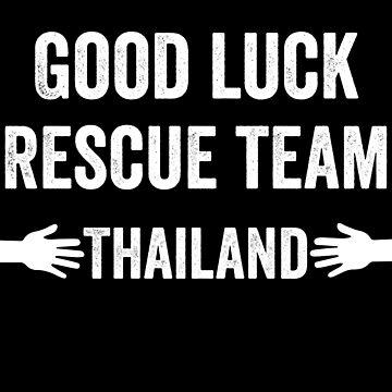 Good Luck Rescue Team Thailand-inspiring Child football team by Girlscollar